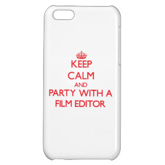 Keep Calm and Party With a Film Editor iPhone 5C Covers