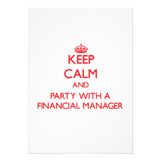 Keep Calm and Party With a Financial Manager Custom Announcements