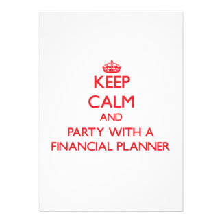 Keep Calm and Party With a Financial Planner Custom Announcements