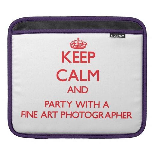 Keep Calm and Party With a Fine Art Photographer iPad Sleeve