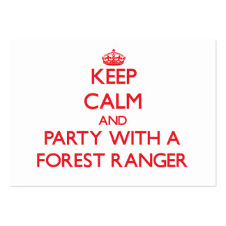 Keep Calm and Party With a Forest Ranger Pack Of Chubby Business Cards