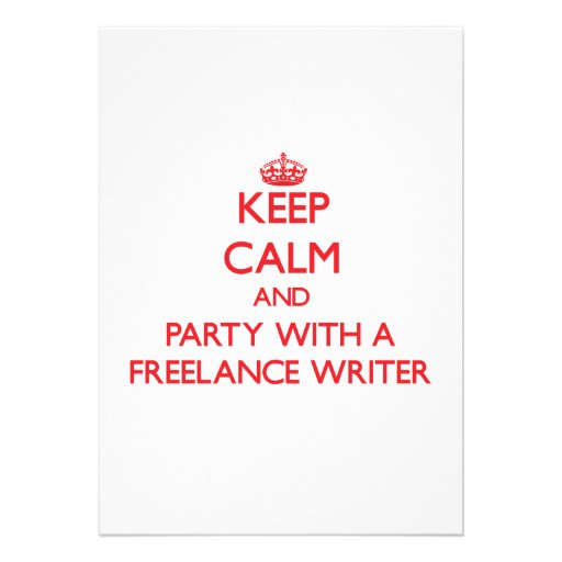 Keep Calm and Party With a Freelance Writer Personalized Invite