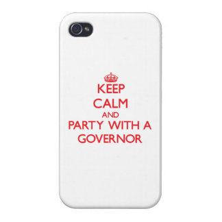 Keep Calm and Party With a Governor Covers For iPhone 4
