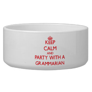 Keep Calm and Party With a Grammarian Pet Water Bowls