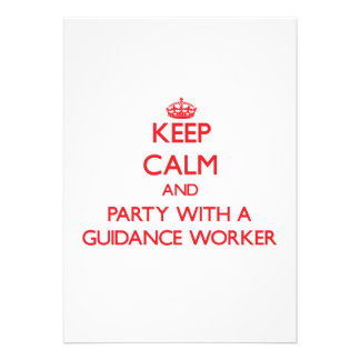 Keep Calm and Party With a Guidance Worker Custom Invite