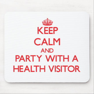 Keep Calm and Party With a Health Visitor Mouse Mat
