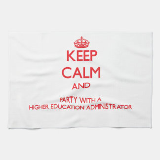Keep Calm and Party With a Higher Education Admini Towels