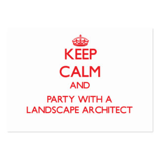 Keep Calm and Party With a Landscape Architect Business Cards