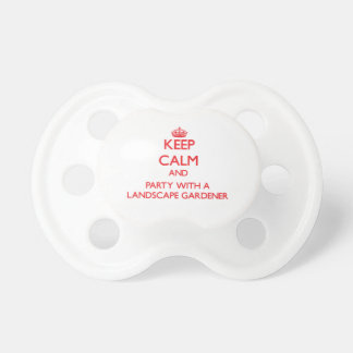 Keep Calm and Party With a Landscape Gardener Baby Pacifier