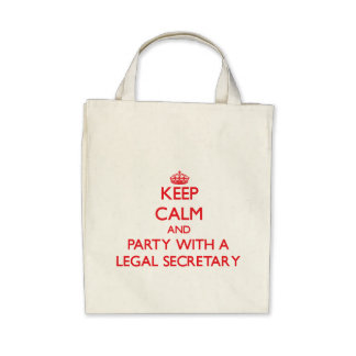 Keep Calm and Party With a Legal Secretary Tote Bags