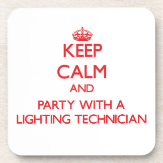 Keep Calm and Party With a Lighting Technician Coaster