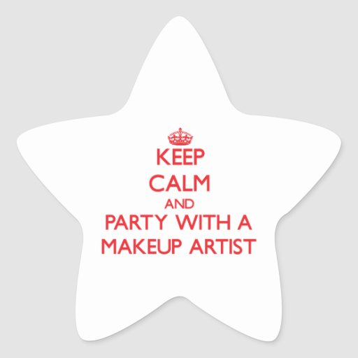 Keep Calm and Party With a Makeup Artist Star Stickers