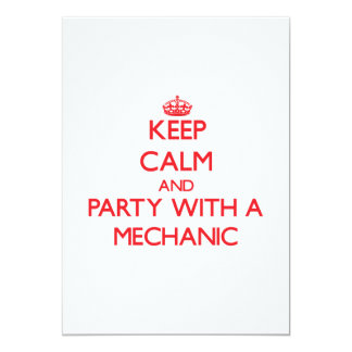"Keep Calm and Party With a Mechanic 5"" X 7"" Invitation Card"
