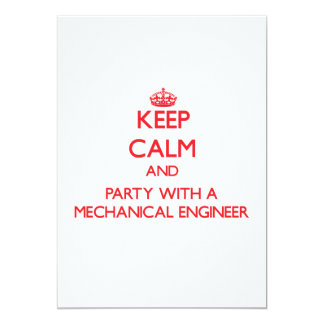 Keep Calm and Party With a Mechanical Engineer Card