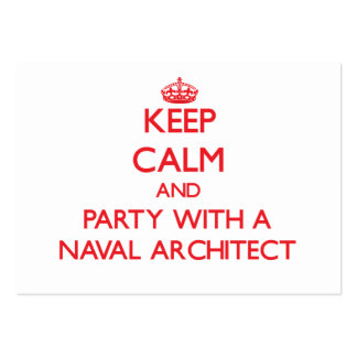 Keep Calm and Party With a Naval Architect Business Card Template