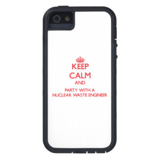 Keep Calm and Party With a Nuclear Waste Engineer Cover For iPhone 5