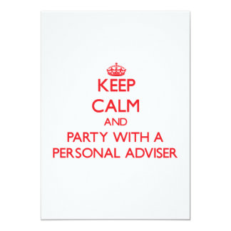 Keep Calm and Party With a Personal Adviser 13 Cm X 18 Cm Invitation Card
