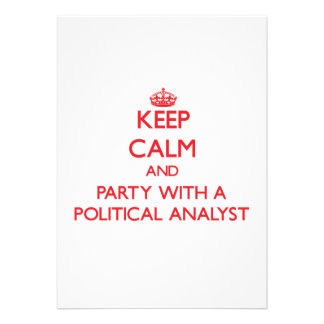 Keep Calm and Party With a Political Analyst Invitations