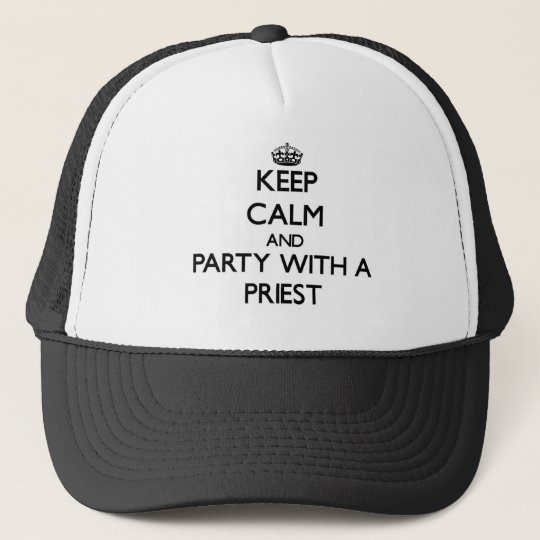 Keep Calm and Party With a Priest Cap