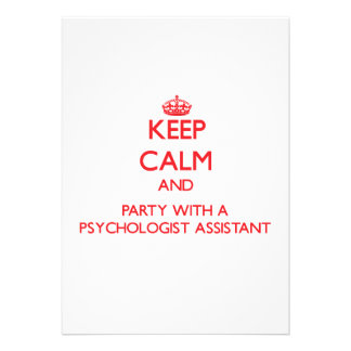 Keep Calm and Party With a Psychologist Assistant Card