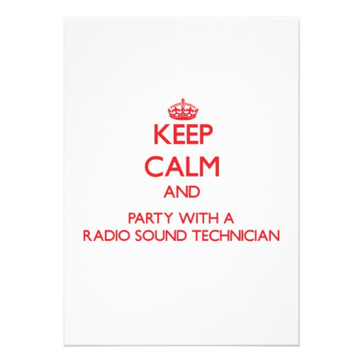 Keep Calm and Party With a Radio Sound Technician Card