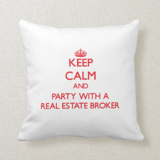 Keep Calm and Party With a Real Estate Broker Pillow