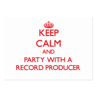 Keep Calm and Party With a Record Producer Business Card