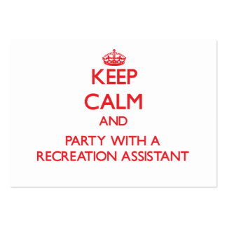 Keep Calm and Party With a Recreation Assistant Business Cards