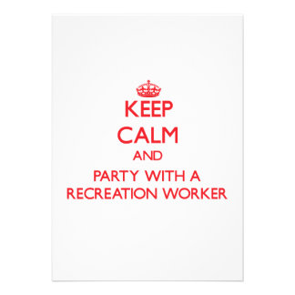Keep Calm and Party With a Recreation Worker Personalized Announcement