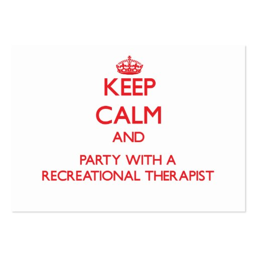 Keep Calm and Party With a Recreational Therapist Business Card Templates