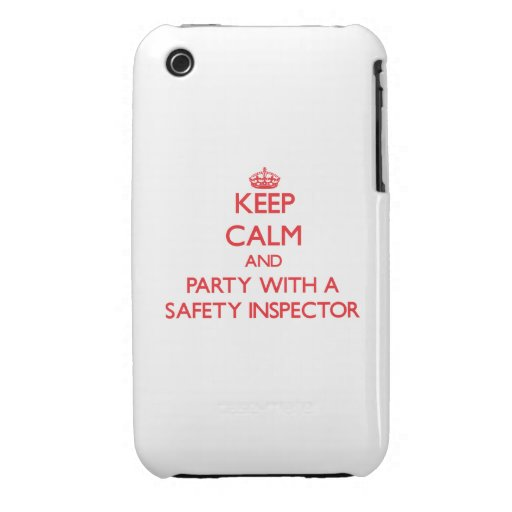 Keep Calm and Party With a Safety Inspector Case-Mate iPhone 3 Cases