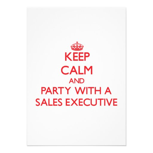 Keep Calm and Party With a Sales Executive Custom Invitation