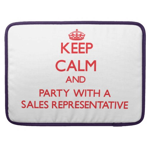 Keep Calm and Party With a Sales Representative Sleeves For MacBook Pro