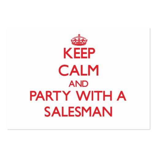 Keep Calm and Party With a Salesman Business Card