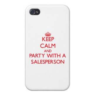 Keep Calm and Party With a Salesperson Cover For iPhone 4