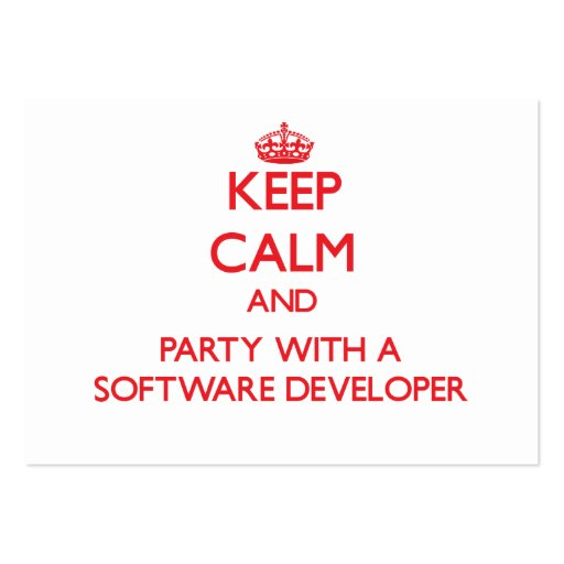 Keep Calm and Party With a Software Developer Business Cards