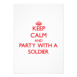 Keep Calm and Party With a Soldier Custom Announcements