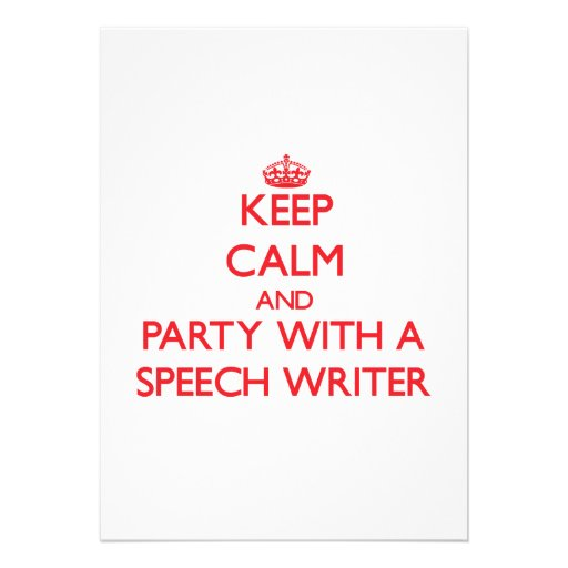 Keep Calm and Party With a Speech Writer Personalized Announcement