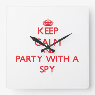 Keep Calm and Party With a Spy Square Wall Clock