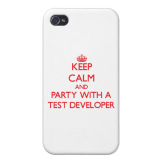 Keep Calm and Party With a Test Developer iPhone 4 Case