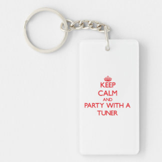 Keep Calm and Party With a Tuner Double-Sided Rectangular Acrylic Keychain