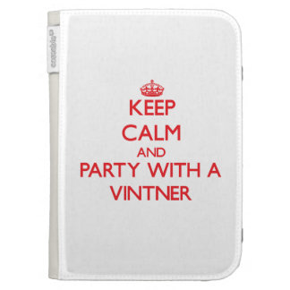 Keep Calm and Party With a Vintner Kindle 3 Covers