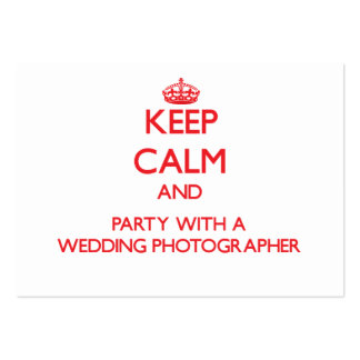 Keep Calm and Party With a Wedding Photographer Business Card