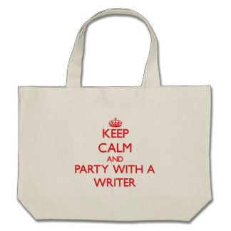 Keep Calm and Party With a Writer Canvas Bags
