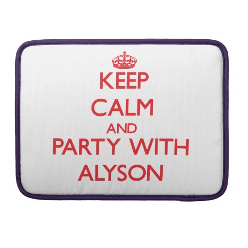 Keep Calm and Party with Alyson MacBook Pro Sleeves