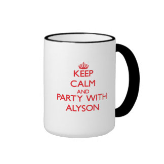 Keep Calm and Party with Alyson Coffee Mugs