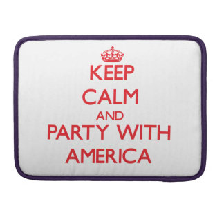 Keep Calm and Party with America MacBook Pro Sleeves