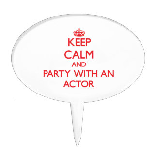 Keep Calm and Party With an Actor Cake Topper