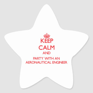 Keep Calm and Party With an Aeronautical Engineer Stickers