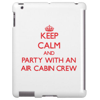 Keep Calm and Party With an Air Cabin Crew